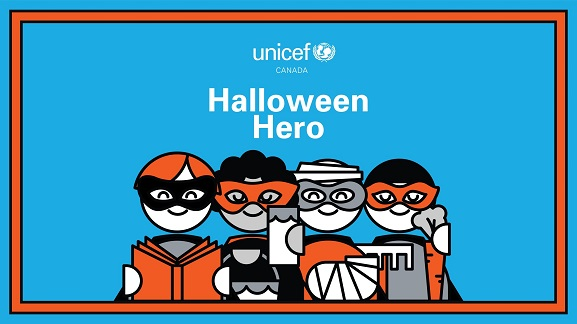 UNICEF Canada-UNICEF Canada reclaims Halloween with initiative t