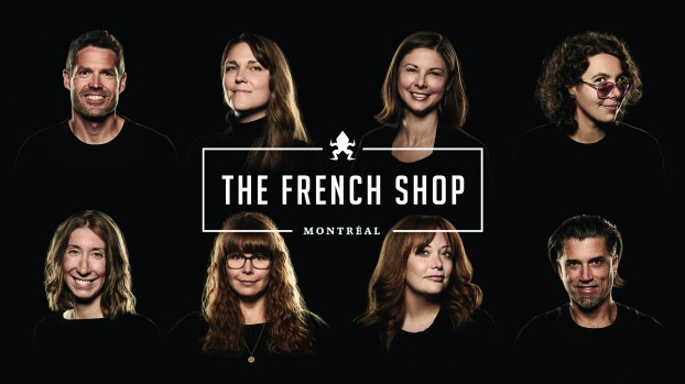 The French Shop senior team, from left: Martin Archambault, founder & president; creative directors Valérie Forget, Joëlle Fournier and Geneviève Vincent; account directors Émilie Maranda and Isabelle Harvey; head of production Julie Lorazo; VP client service & strategy Sébastien Bergeron.