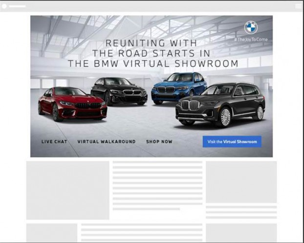 For BMW, Media Experts built a campaign that showcased the carmaker's vast product lineup in a time when in-person showrooms were shuttered due to the pandemic. The campaign involved special targeting efforts to adapt to the lockdown reality, as well as a mix of TV, DOOH, display, social and search, and executions with Yahoo and Amazon Fire TV.