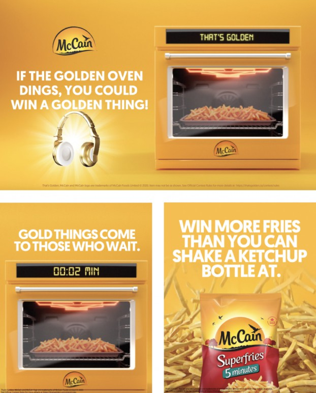 """McCain's """"Golden Oven"""" campaign, aimed at Gen Z, the most ad-avoiding demo of all, took hated pre-roll ads and turned them into pre-roll lottery tickets. Viewers could win simply by watching an ad. The videos were so effective that while the typical Gen Z attention span is only 8 seconds, UM was able to hold it for an average of 64 seconds."""